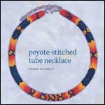 Native American Style Peyote Stitched Tube Necklace