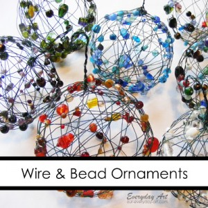 Wire and Bead Ornaments